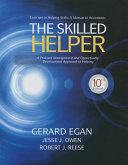 Student Workbook Exercises for Egan s The Skilled Helper Book