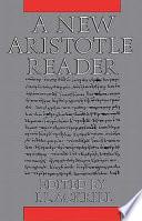 A New Aristotle Reader
