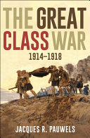 The Great Class War 1914 1918