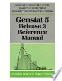 Genstat 5 Release 3 Reference Manual