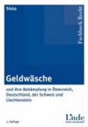 Die Geldwäsche und ihre Bekämpfung in Österreich, Deutschland, der Schweiz und Liechtenstein