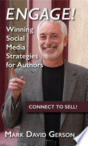 Engage!  : Winning Social Media Strategies for Authors