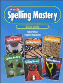 SRA Spelling Mastery Series Guide