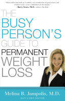 The Busy Person's Guide to Permanent Weight Loss Book