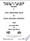 The descendants of John Christopher Miller and Hanna Franciska Stratman ...