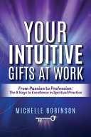 Your Intuitive Gifts At Work