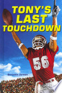 Tony's Last Touchdown