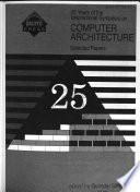 25 Years of the International Symposia on Computer Architecture