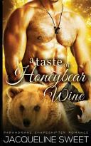 A Taste of Honeybear Wine