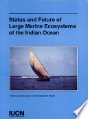 Status And Future Of Large Marine Ecosystems Of The Indian Ocean Book PDF