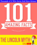 Pdf The Lincoln Myth - 101 Amazing Facts You Didn't Know