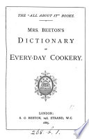 Mrs  Beeton s Dictionary of Every day Cookery
