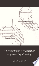 The Workman s Manual of Engineering Drawing Book