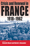 Pdf Crisis and Renewal in France, 1918-1962 Telecharger