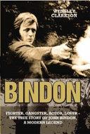 Bindon: Fighter, Gangster, Lover - The True Story of John Bindon, a Modern Legend Pdf/ePub eBook