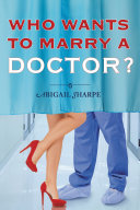 Who Wants to Marry a Doctor