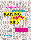 The New Art of Raising Happy Kids