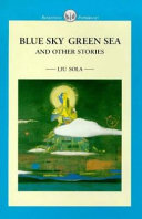 Blue Sky Green Sea and Other Stories
