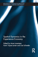 Spatial Dynamics in the Experience Economy