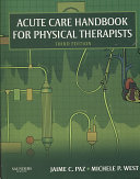 Acute Care Handbook for Physical Therapists Book