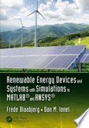 Renewable Energy Devices And Systems With Simulations In Matlab And Ansys  Book PDF