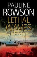 Lethal Waves