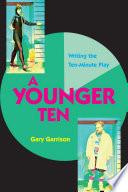 A Younger Ten