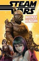 Steam Wars Bounty Hunters #1 ebook