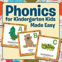 Phonics for Kindergarten Kids Made Easy