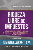 Riqueza Libre de Impustos/ Tax-Free Wealth