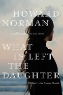 What Is Left the Daughter ebook