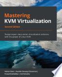 Mastering KVM Virtualization Book
