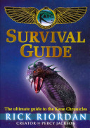 The Kane Chronicles Survival Guide Book