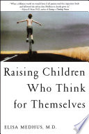 """Raising Children Who Think for Themselves"" by Elisa Medhus M.D."