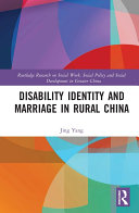 Disability Identity and Marriage in Rural China Pdf/ePub eBook