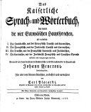 Das Kaiserliche Sprach- und Wörterbuch, darinnen die vier Europäischen Hauptsprachen