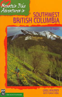 Mountain Bike Adventures in Southwest British Columbia