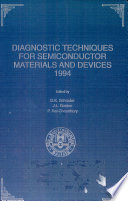 Proceedings of the Symposium on Diagnostic Techniques for Semiconductor Materials and Devices