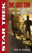 The Star Trek The Lost Era 2328 2346 The Art Of The Impossible