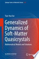Generalized Dynamics of Soft Matter Quasicrystals