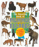 The Amazing Book of Mammal Records