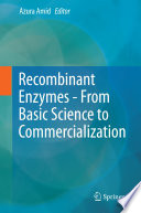 Recombinant Enzymes   From Basic Science to Commercialization Book