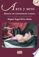 Arte y mito  : manual de iconografía clásica