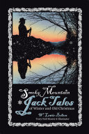 Smoky Mountain Jack Tales of Winter and Old Christmas Pdf/ePub eBook