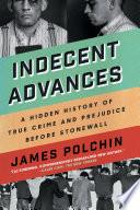 Indecent Advances