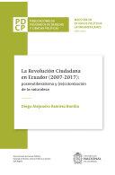 La revolución ciudadana en Ecuador (2007-2017): posneoliberalismo y (re)colonización de la naturaleza Pdf/ePub eBook