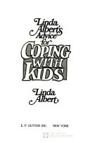 Linda Albert S Advice For Coping With Kids