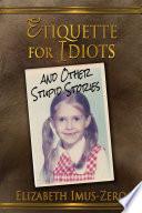 Etiquette For Idiots Book PDF