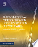 Three Dimensional Microfabrication Using Two Photon Polymerization