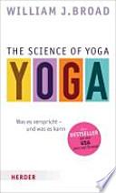 The Science of Yoga  : Was es verspricht - und was es kann